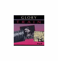 """<center><B><font color=""""red"""" font size=""""2"""">OUT OF STOCK</font></B></center> GLORY TRAIN - Original CD"""