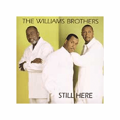 """<center><B><font color=""""red"""" font size=""""2"""">OUT OF STOCK</font></B></center> THE WILLIAMS BROTHERS STILL HERE - Original CD"""