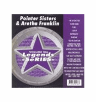 POINTER SISTERS & ARETHA FRANKLIN       Legends Series   Vol. 186