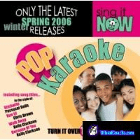 POP WINTER SPRING 2006       Sing It Now