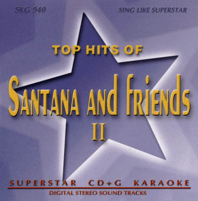 SANTANA AND FRIENDS II    Superstar   SKG 540