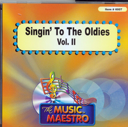 SINGIN' TO THE OLDIES   Vol. II     Music Maestro   MM-6007
