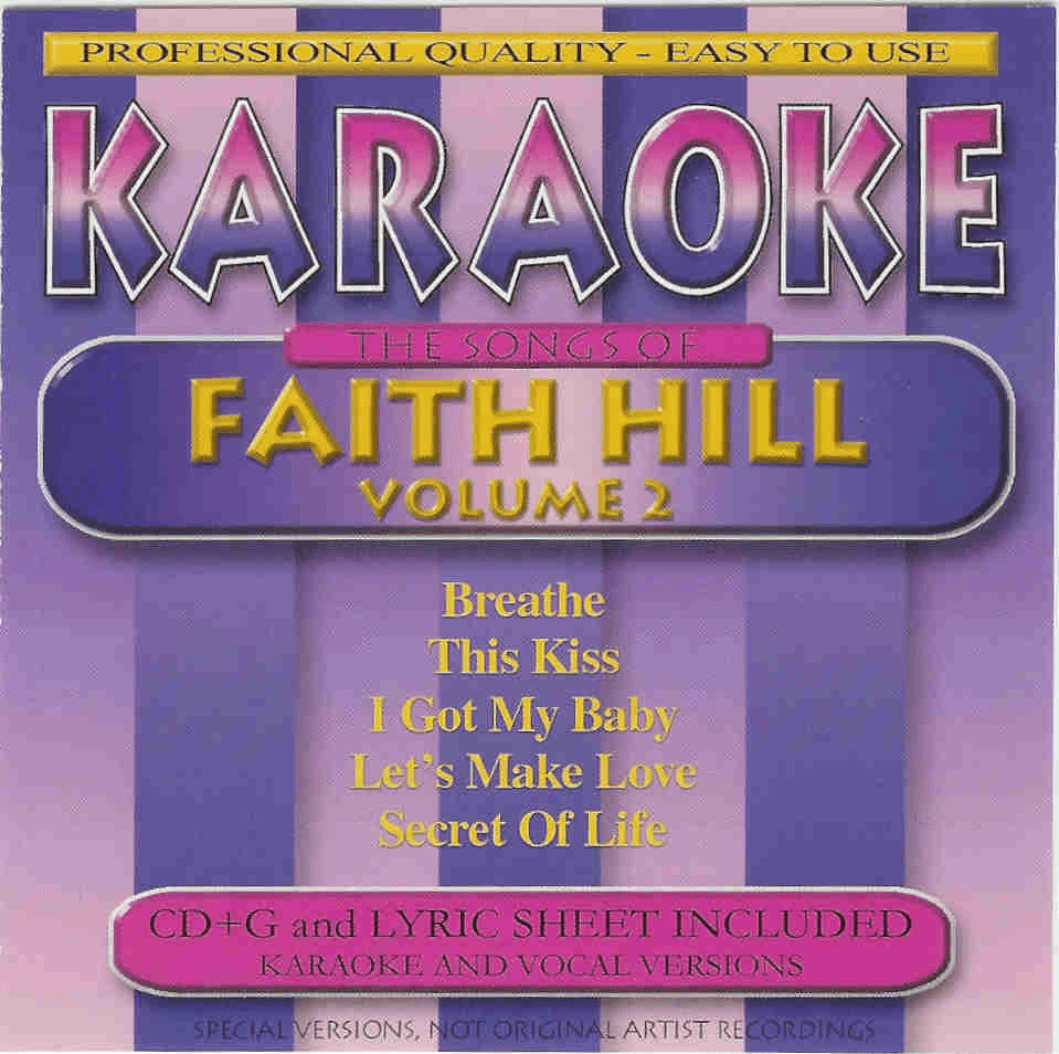 THE SONGS OF FAITH HILL     Karaoke    40054 2