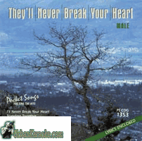 THEY'LL NEVER BREAK YOUR HEART (MALE)  Pocket Songs  PSCDG 1353