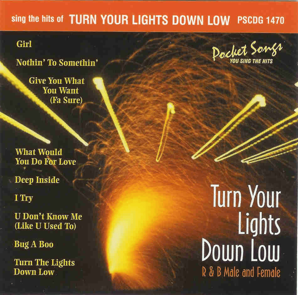 TURN YOUR LIGHTS DOWN LOW        Pocket Songs      PS 1470
