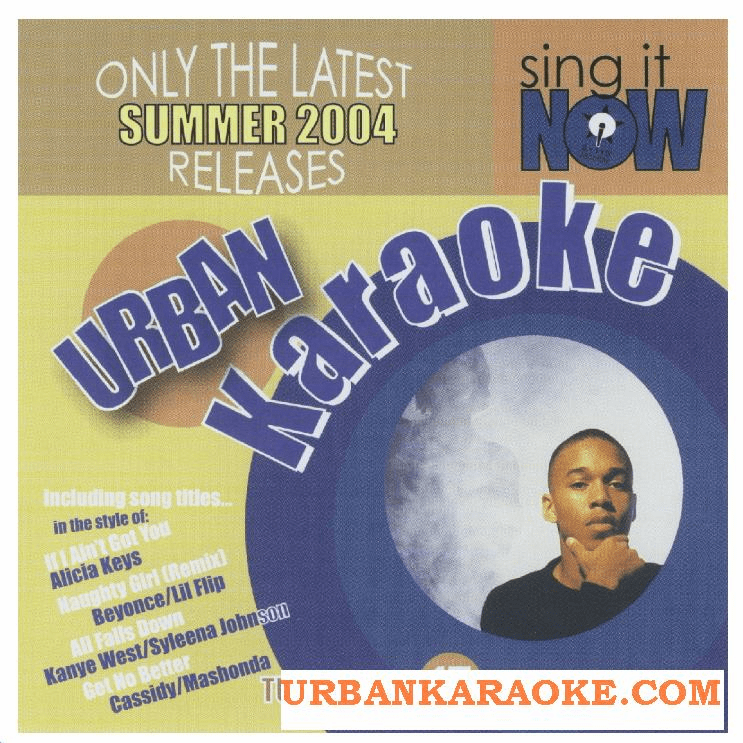 URBAN HITS SUMMER 2004 Sing It Now