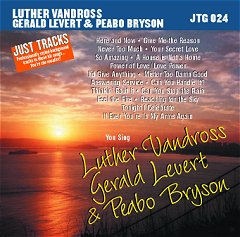 VANDROSS/LEVERT & BRYSON          Just Tracks       JTG024