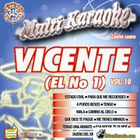 VICENTE EL No. 1  Vol.10     Multi Karaoke  MK 345