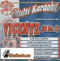 VICENTE (El No. 1) Vol. 8    Multi Karaoke  MK 270