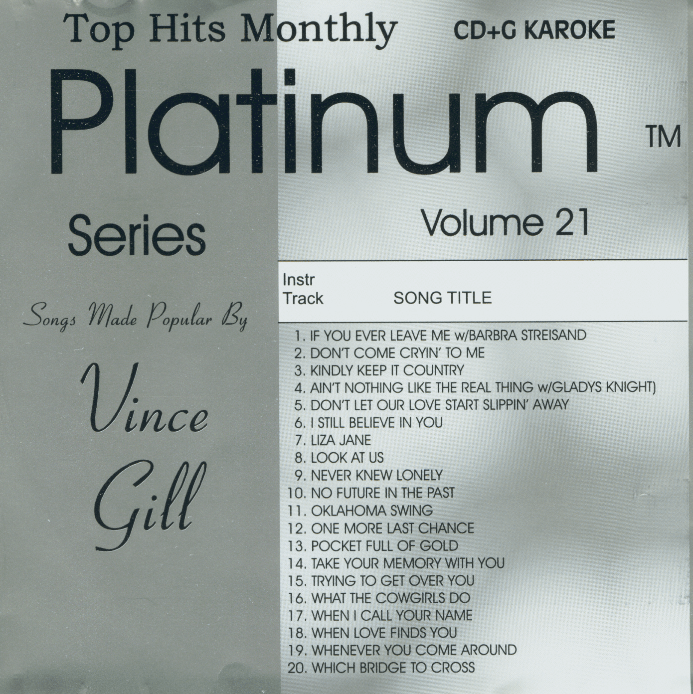 VINCE GILL  Top Hits Monthly Platinum Vol. 21  THM 21