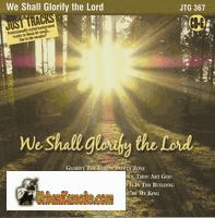 WE SHALL GLORIFY THE LORD  PocketSongs       Just Tracks     JTG367