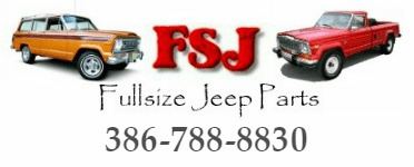 FSJ Jeep Parts, Wagoneer Parts & Accessories