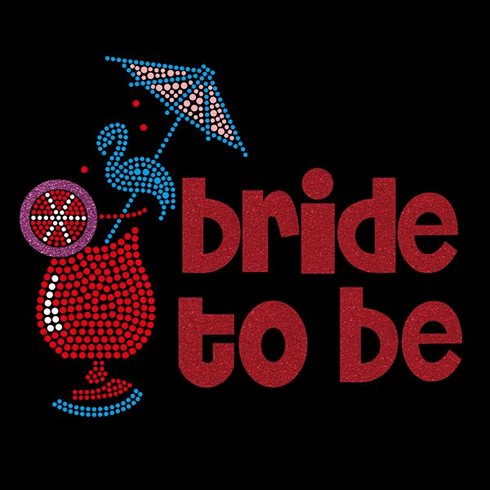 Bride To Be with Cocktail Drink Rhinestone & Glitter Iron On