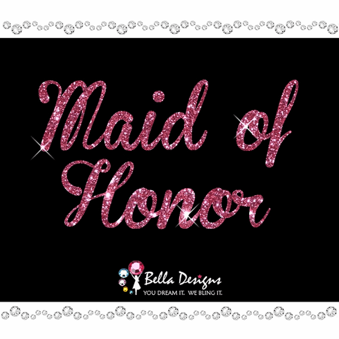 Glitter Maid of Honor (pink or silver) Iron on