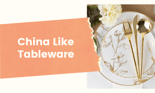 Disposable China-like Tableware for Weddings
