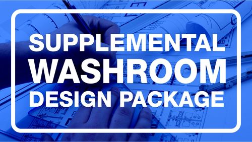 Supplemental Washroom Design ($225.00)