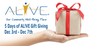 5 DAYS OF AL!VE GIFT GIVING - DECEMBER 3rd - 7th ONLY!