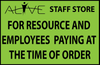RESOURCE AND STAFF PAYING AT TIME OF ORDER