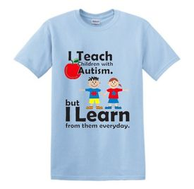 I Teach Children With Autism T-shirt in Light Blue