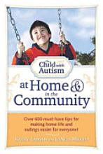 The Child With Autism at Home & In the Community Guide Book