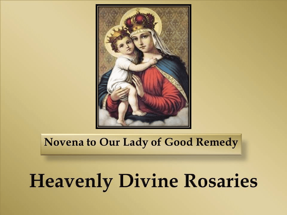 A Novena to Our Lady of Good Remedy