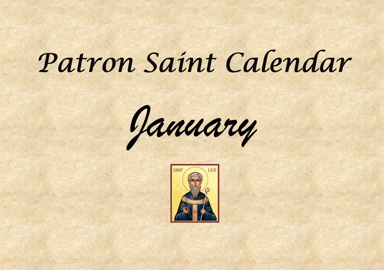 Patron Saints Memorial Feast Day for the Month of January