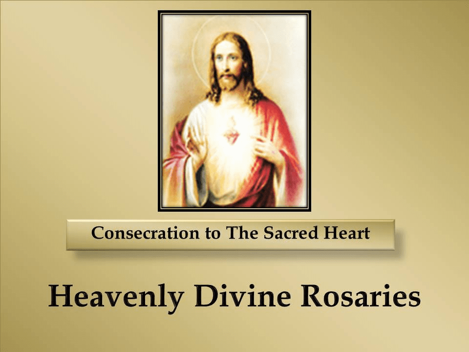 Consecration to The Sacred Heart of Jesus