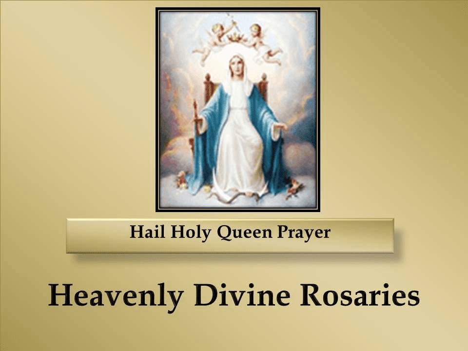 Hail Holy Queen Prayer