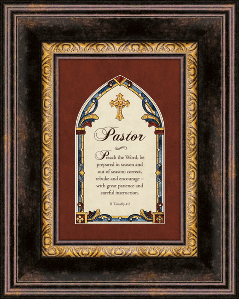 Heartfelt Pastor II Timothy 4:2 Framed Wall Art Picture
