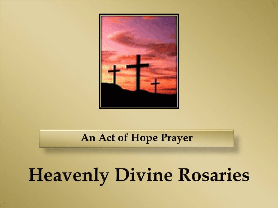 How to Pray An Act of Hope Prayer