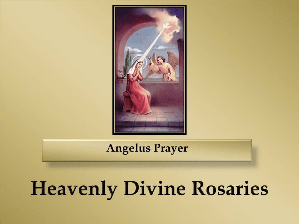 How to Pray The Angelus Prayer