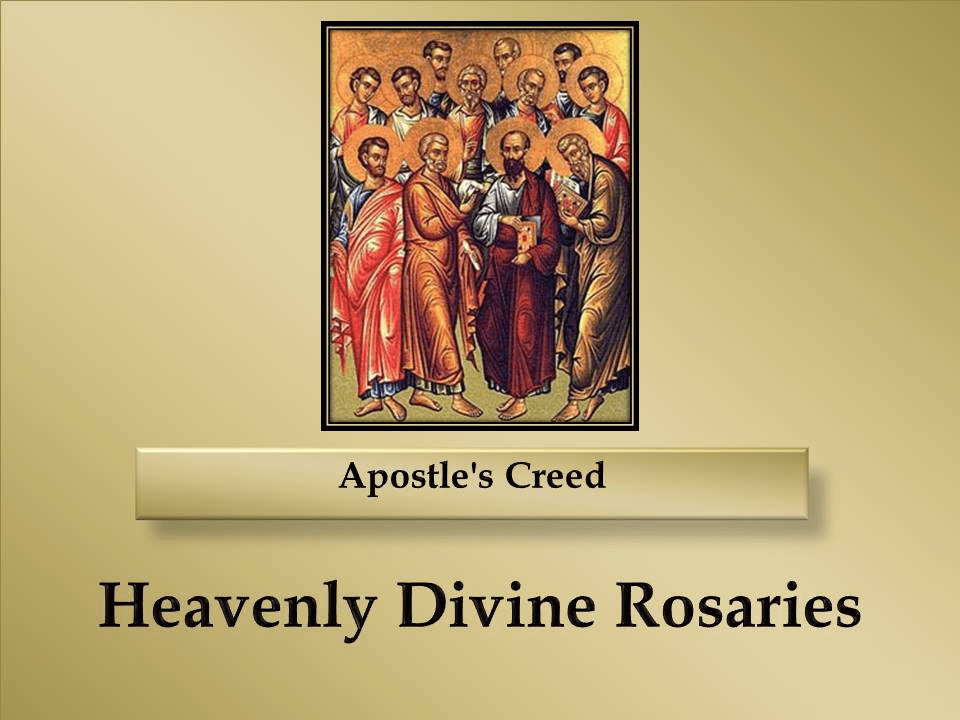 How to Pray the Apostle's Creed