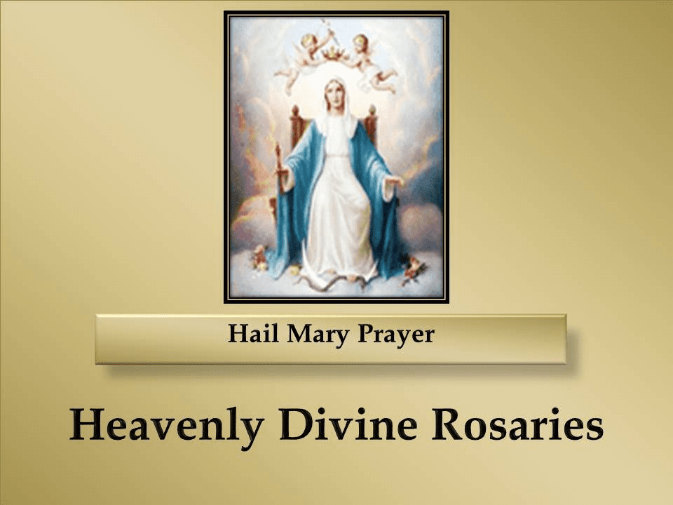 How to Pray the Hail Mary Prayer