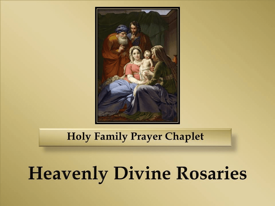 How to Pray the Holy Family Prayer Chaplet