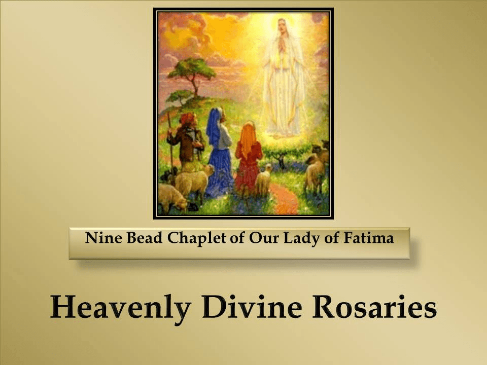 How to Pray the Nine Bead Chaplet of Our Lady of Fatima