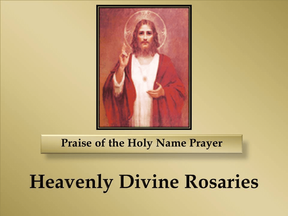 How to Pray the Praise of the Holy Name