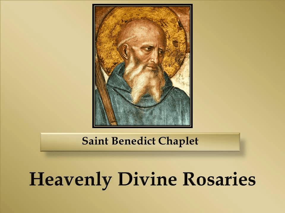 How to Pray the Saint Benedict Chaplet