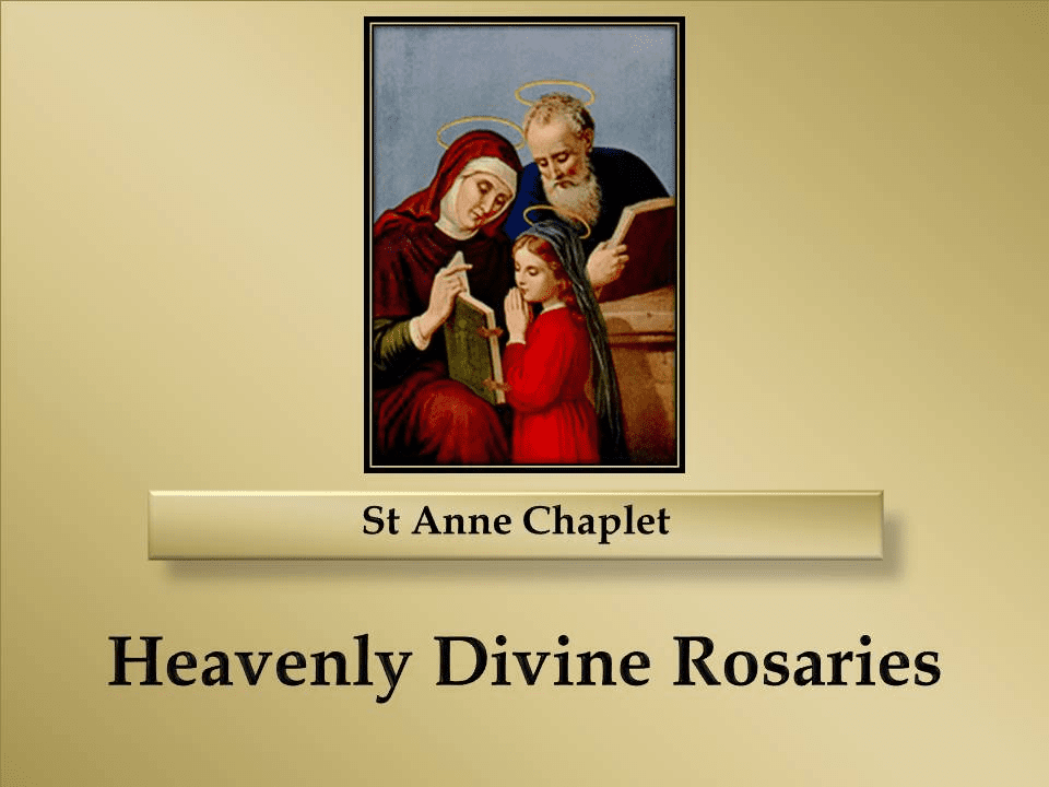 How to Pray the St Anne Chaplet