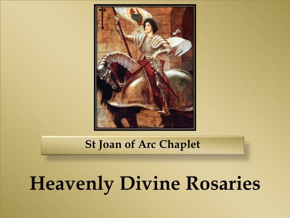 How to Pray the St Joan of Arc Chaplet
