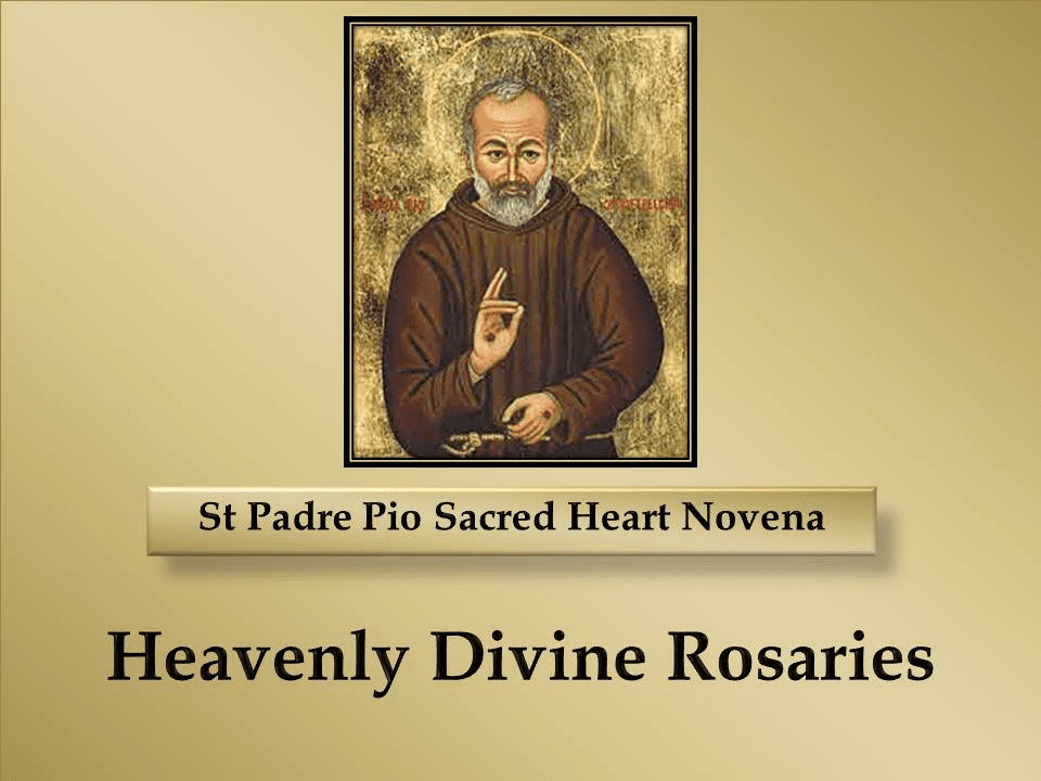 How to Pray the St Padre Pio and the Sacred Heart Novena