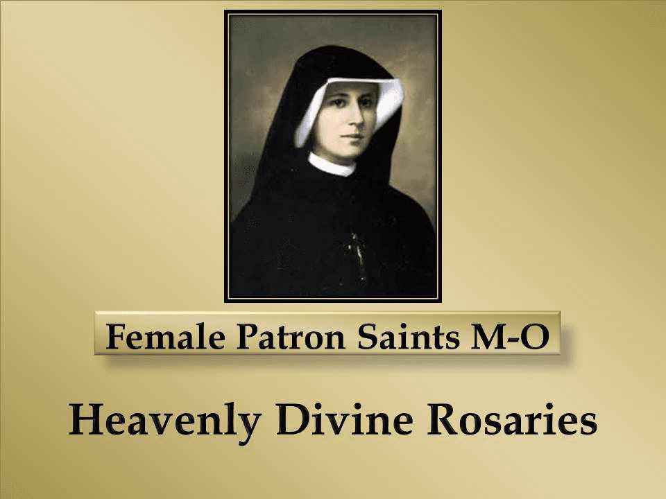 Index of Catholic Female Patron Saints M-O