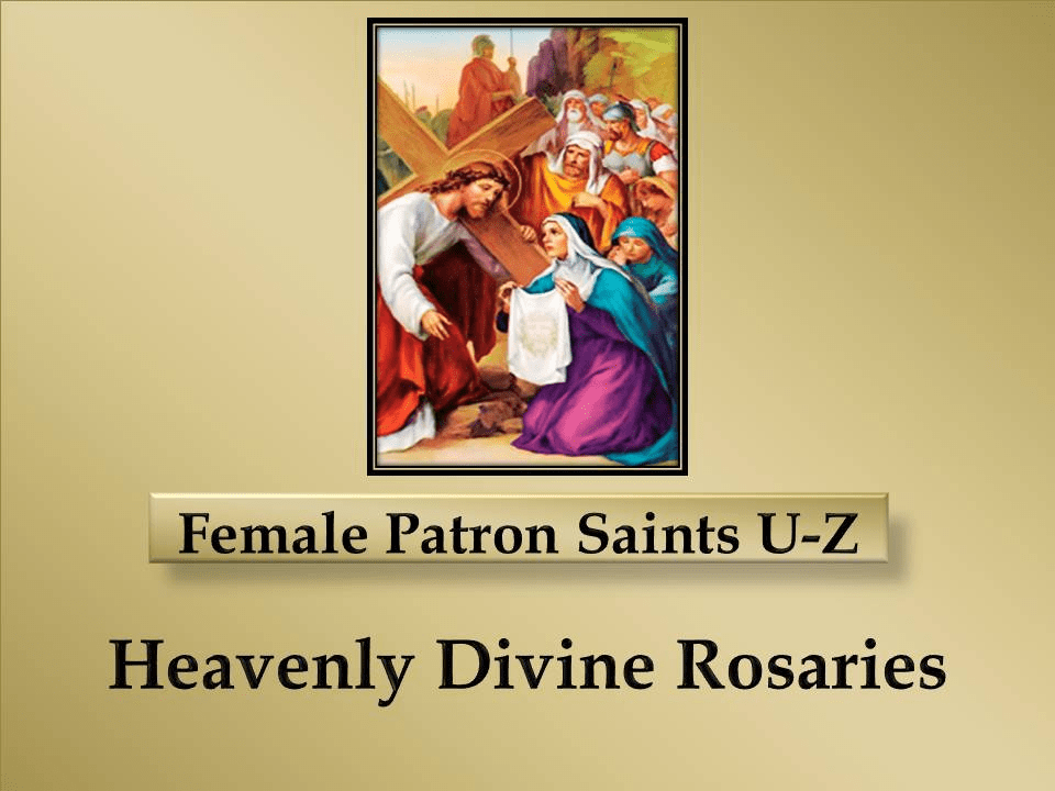 Index of Catholic Female Patron Saints U-Z