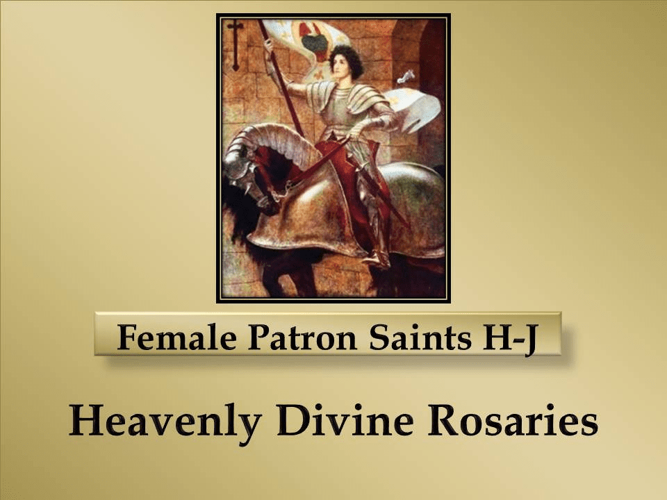 Index of Female Patron Saints H-J