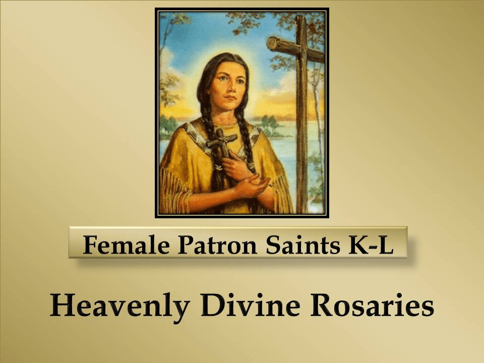 Index of Female Patron Saints K-L