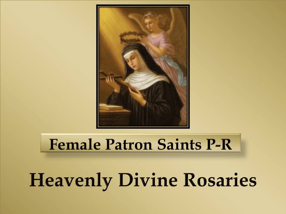 Index of Female Patron Saints P-R