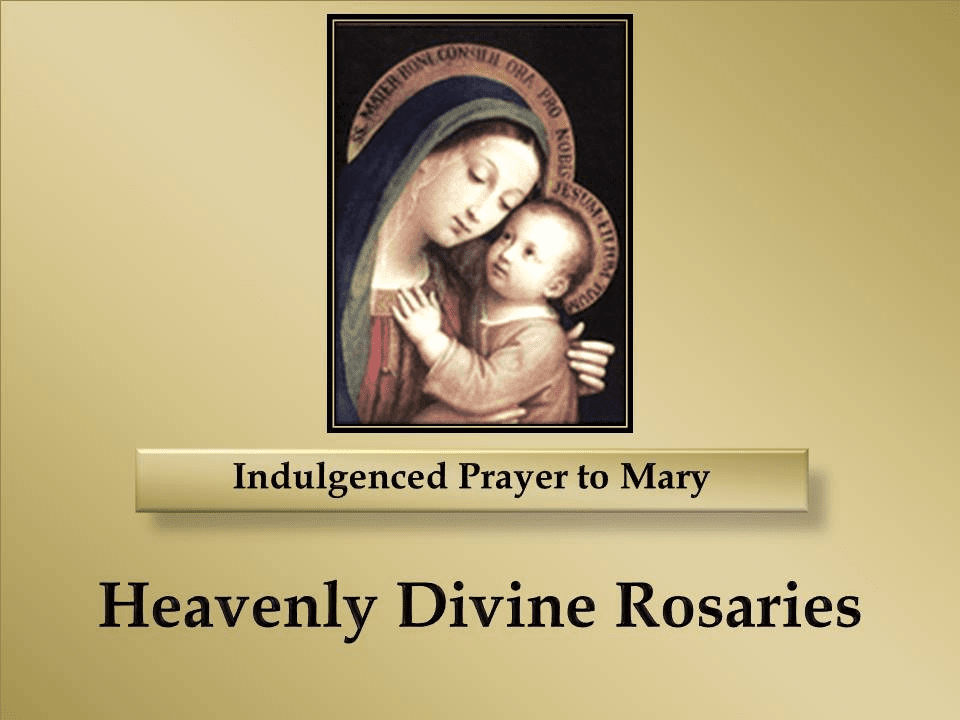 Indulgenced Prayer to Mary - Our Lady of Good Counsel