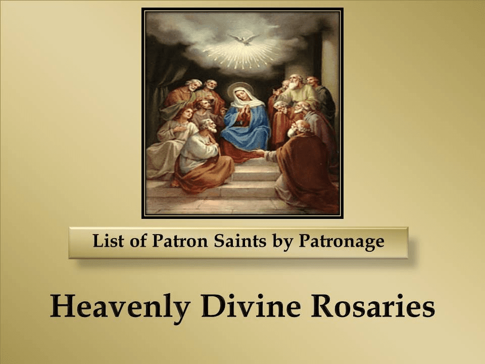 List of Patron Saints by Patronage
