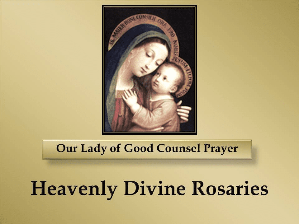 Our Lady of Good Counsel Prayer