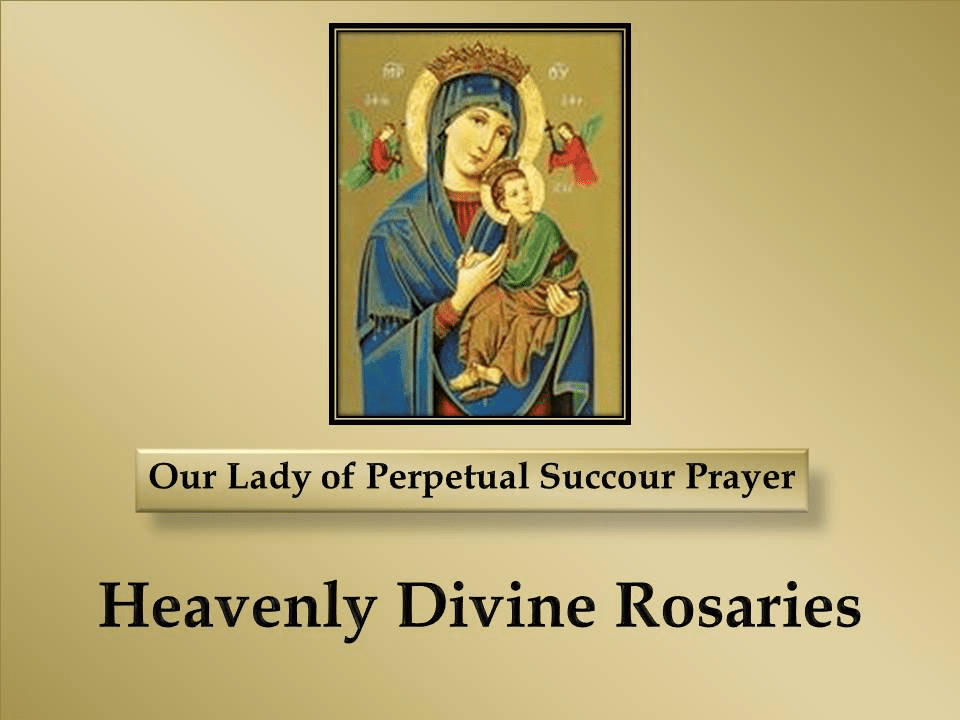Our Lady of Perpetual Succour Prayer