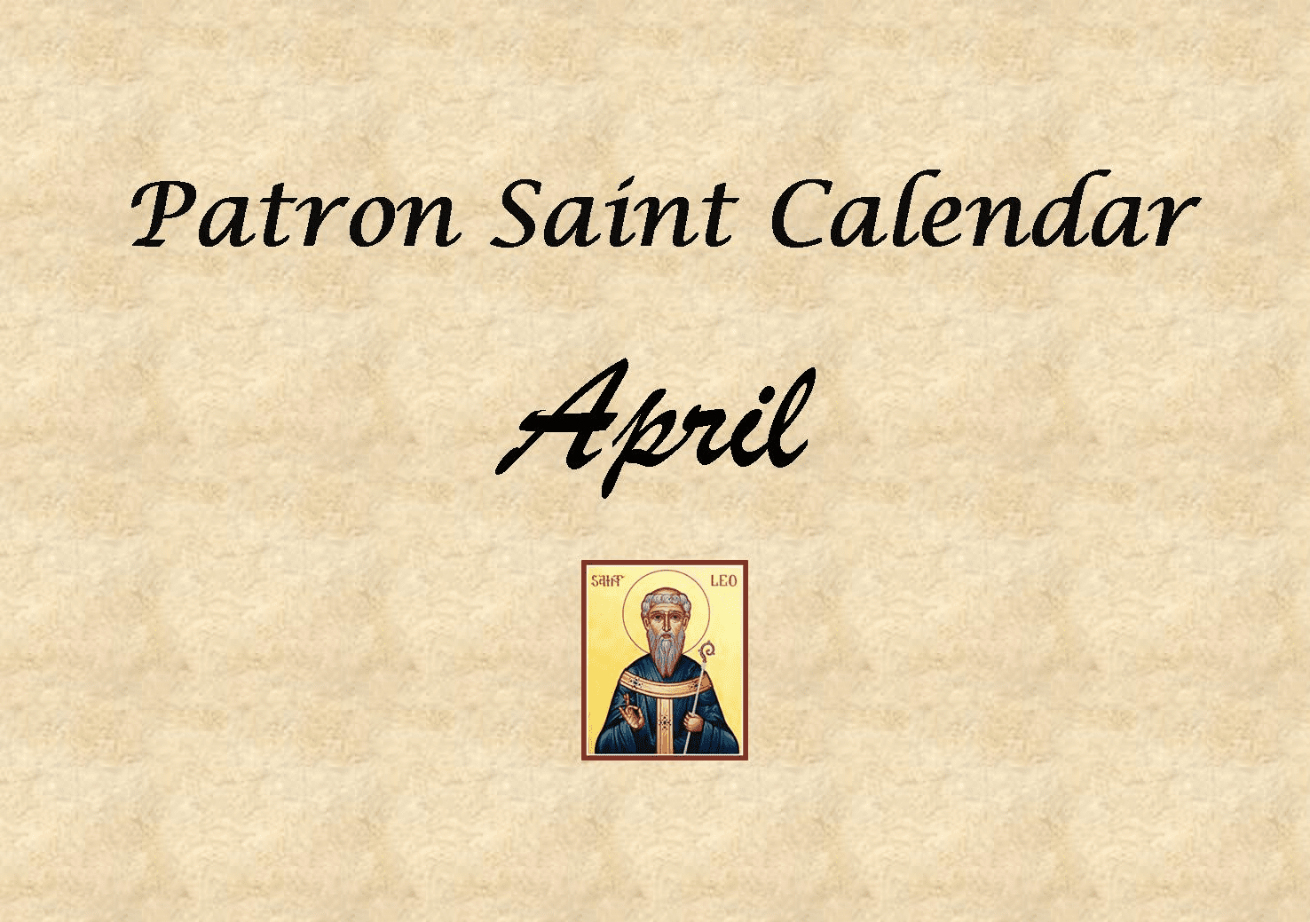Patron Saint Memorial Feast Day for the Month of April